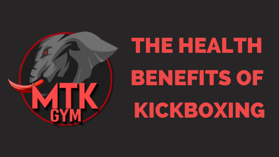 The Health Benefits Of Kickboxing Blog Cover